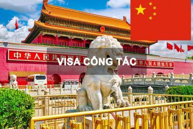 Dịch Vụ Xin Làm Visa Công Tác Trung Quốc