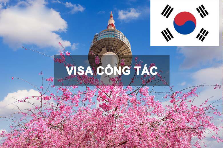 Dịch Vụ Xin Làm Visa Công Tác Hàn Quốc