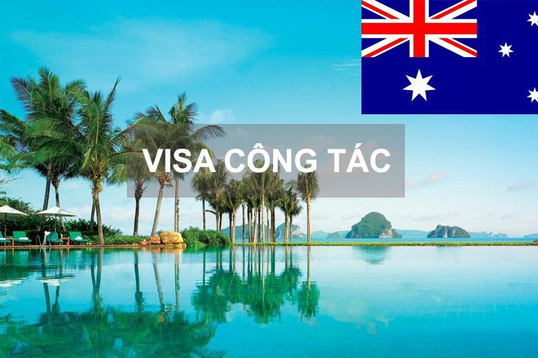 Dịch Vụ Xin làm Visa Công Tác Úc (Australia)