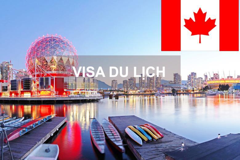 Dịch Vụ Xin Làm Visa Du Lịch Canada