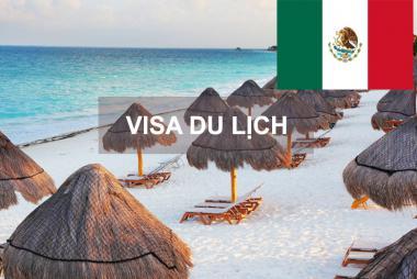 Dịch Vụ Xin Làm Visa Du Lịch Mexico